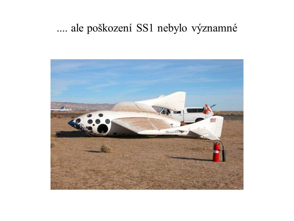 .... ale poškození SS1 nebylo významné