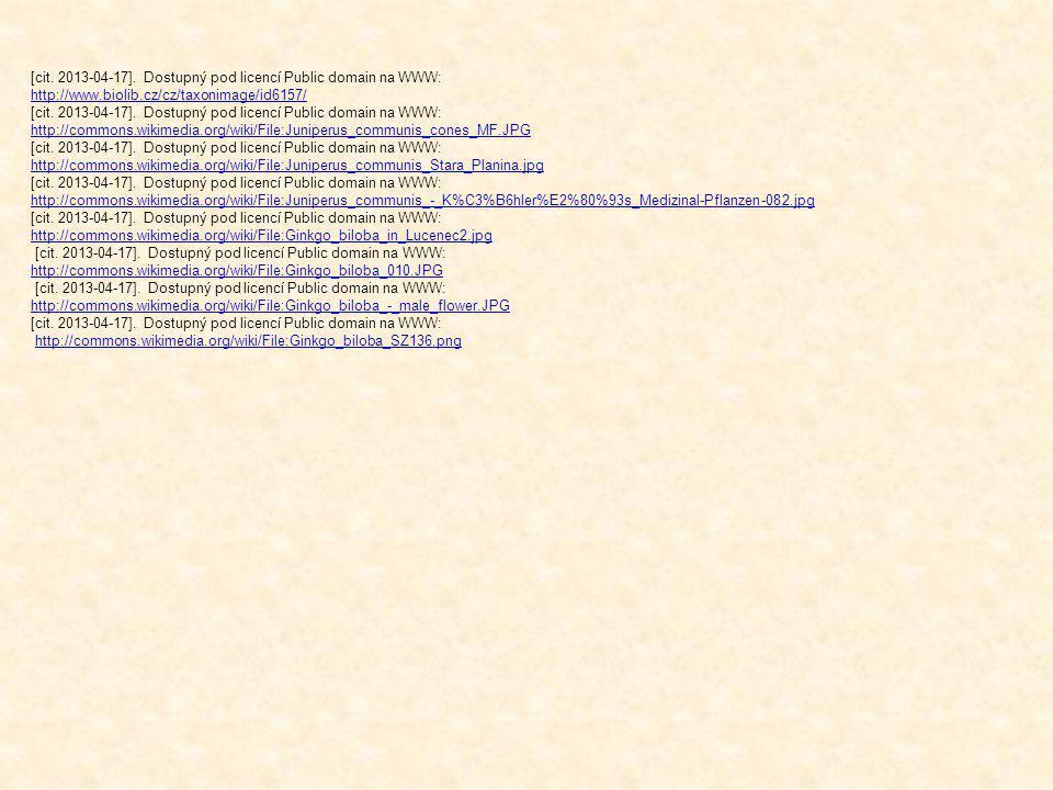 [cit. 2013-04-17]. Dostupný pod licencí Public domain na WWW: http://www.biolib.cz/cz/taxonimage/id6157/ [cit. 2013-04-17]. Dostupný pod licencí Publi