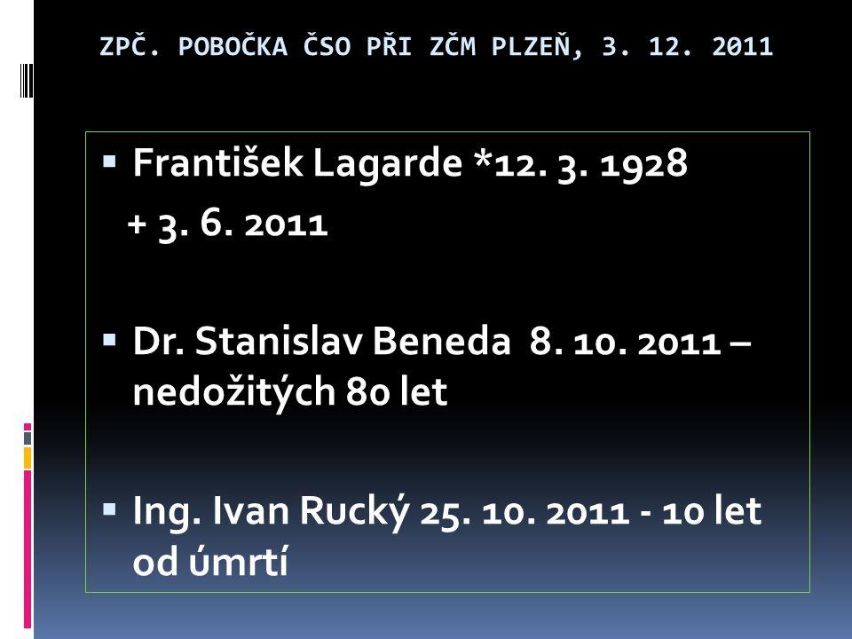 Zpč.pobočka ČSO při ZČM Plzeň, 3. 12. 2011  3. Západočeská ornitologická konference Klatovy 23.