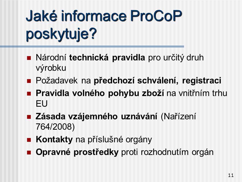11 Jaké informace ProCoP poskytuje.