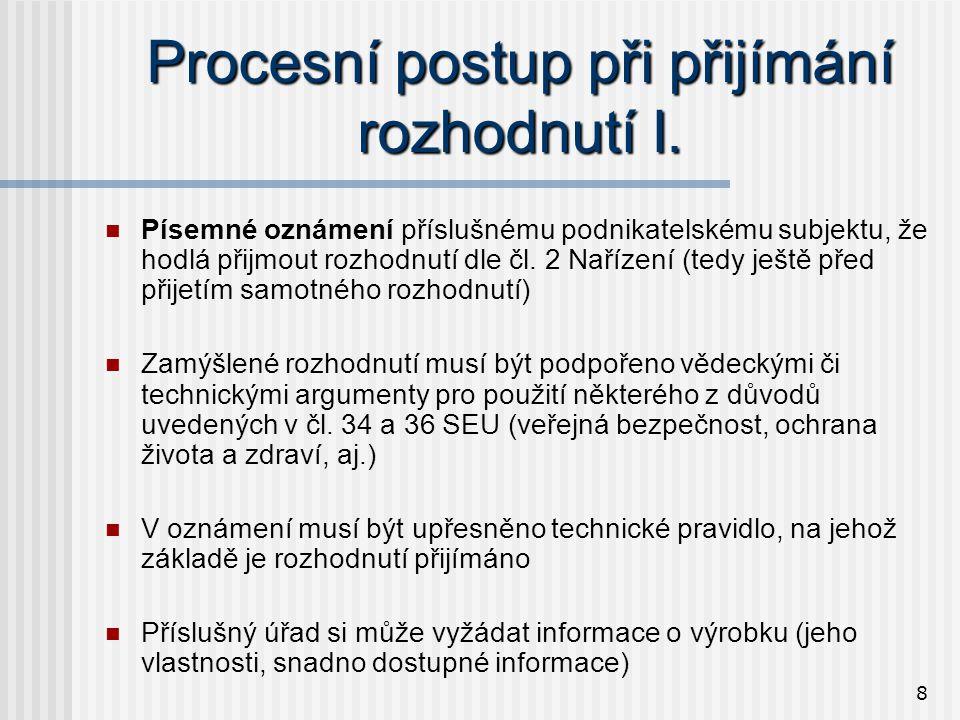 8 Procesní postup při přijímání rozhodnutí I.