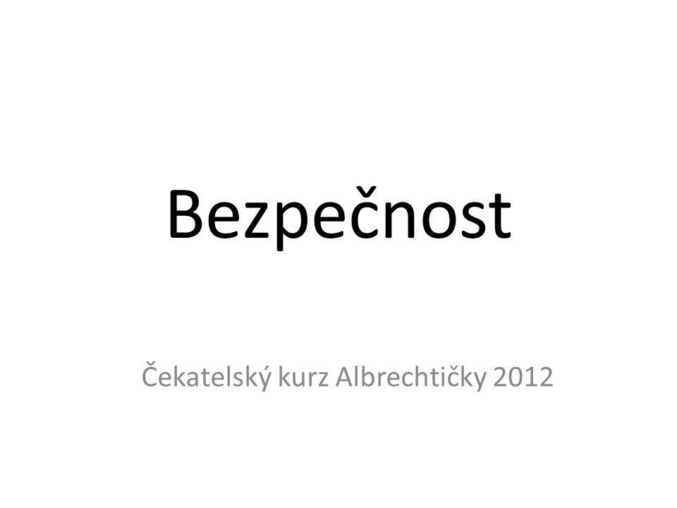 Bezpečnost Čekatelský kurz Albrechtičky 2012