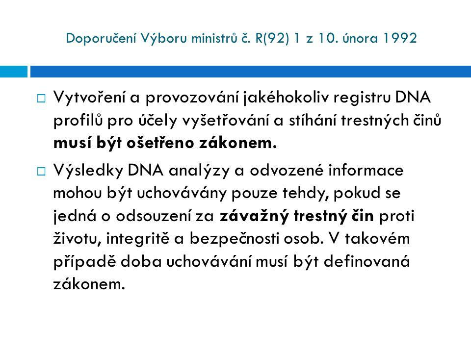 Doporučení Výboru ministrů č. R(92) 1 z 10. února 1992  Vytvoření a provozování jakéhokoliv registru DNA profilů pro účely vyšetřování a stíhání tres