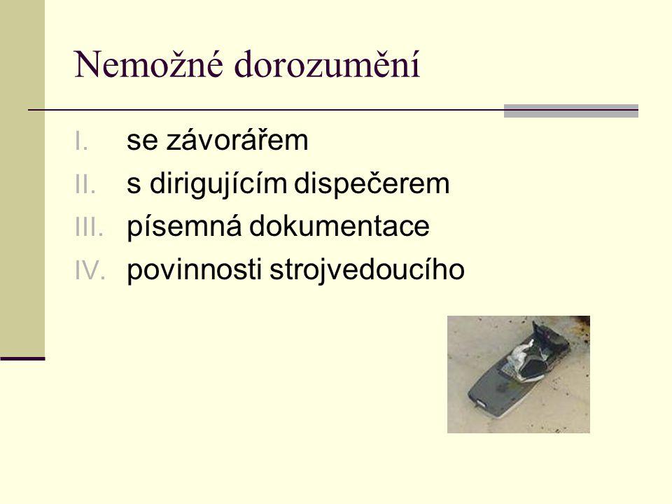 Rozkaz V PMD  Lze použít ve zpravení strojvedoucího v dirigující, dispoziční nebo přilehlé stanici  Sepisuje dirigující dispečer popř.