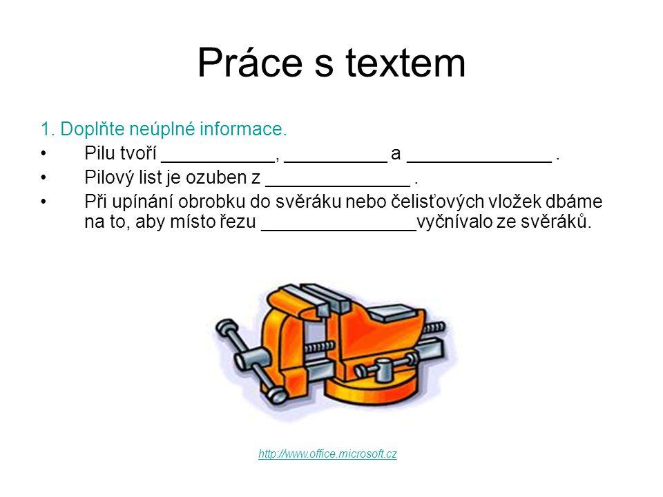 Zdroj •http://www.office.microsoft.comhttp://www.office.microsoft.com •Martykám, V., Šebela, V.