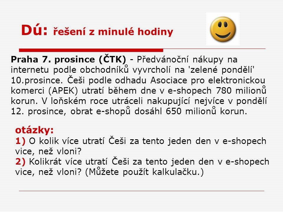 Dú: řešení z minulé hodiny Praha 7.