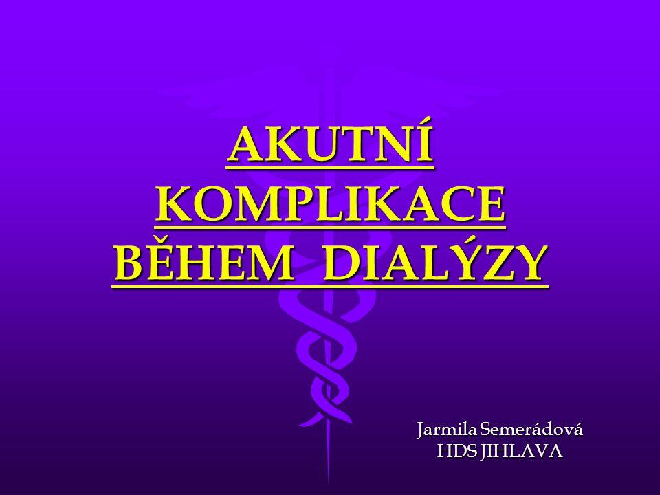 13 HOREČKA • příčiny:  přestup pyrogenů z dialyzátu do krevního oběhu (ruptura dialyzační membrány) oběhu (ruptura dialyzační membrány)  alergická reakce na dialyzátor  infikace cévního přístupu  vysoká teplota dialyzátu (technická závada)  nedostatečná dezinfekce dialyzačního monitoru • léčba:  Paralen tbl.