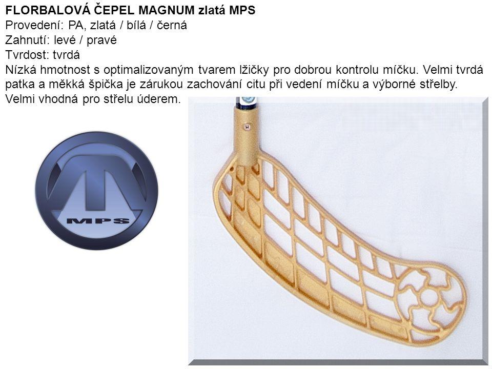 11 FLORBALOVÁ ČEPEL MAGNUM zlatá MPS Provedení: PA, zlatá / bílá / černá Zahnutí: levé / pravé Tvrdost: tvrdá Nízká hmotnost s optimalizovaným tvarem lžičky pro dobrou kontrolu míčku.