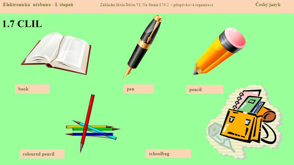 1.8 Test znalostí Správné odpovědi: 1.a 2.c 3.d 4.c Test na známku Elektronická učebnice - I.