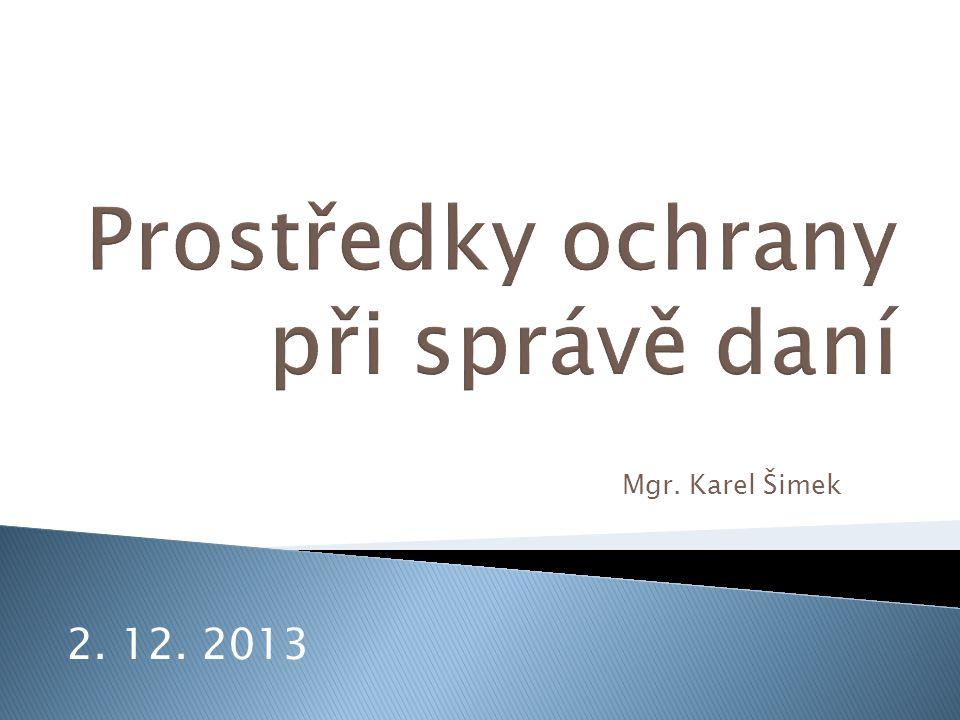 Mgr. Karel Šimek 2. 12. 2013