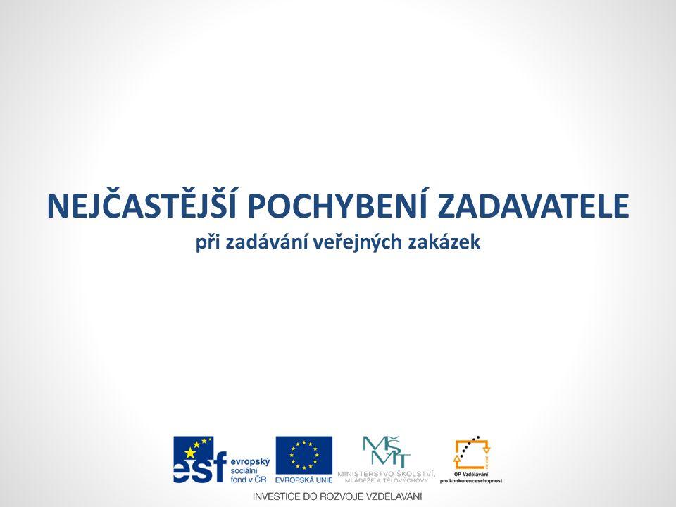  dodržení základních zásad zadávání VZ  transparentnost  rovné zacházení  zákaz diskriminace  dodržení pravidel 3E při nakládání s veřejnými prostředky  hospodárnost  účelnost  efektivnost ZÁKLADNÍ POVINNOST ZADAVATELE při zadávání veřejných zakázek