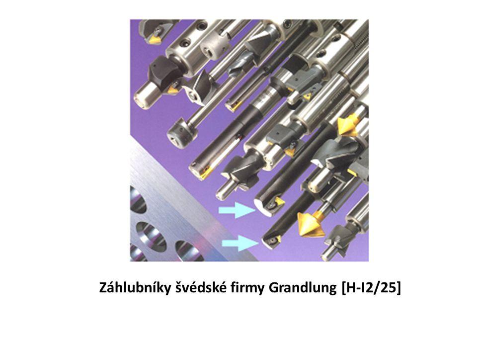 Záhlubníky švédské firmy Grandlung [H-I2/25]