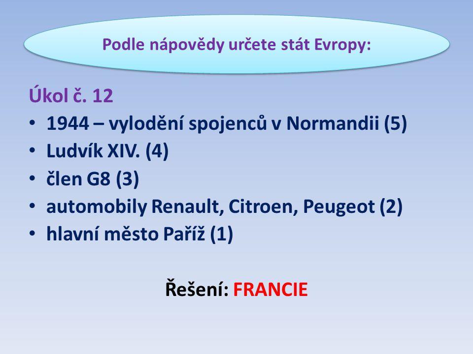 Úkol č. 12 • 1944 – vylodění spojenců v Normandii (5) • Ludvík XIV.