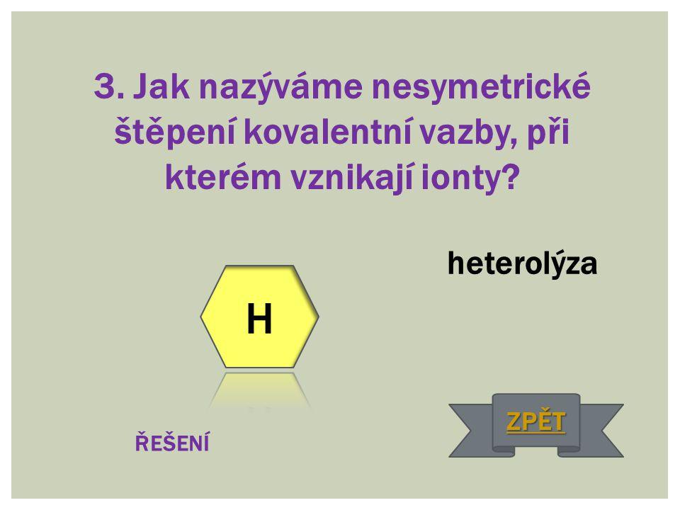 4. Typ reakce, při níž z více jednoduchých látek vzniká látka složitější: Adice ŘEŠENÍ ZPĚT