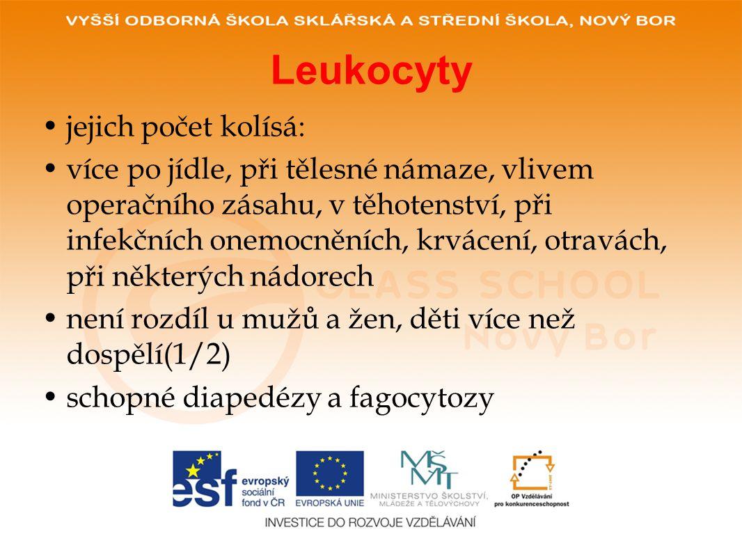 Leukocyty •jejich počet kolísá: •více po jídle, při tělesné námaze, vlivem operačního zásahu, v těhotenství, při infekčních onemocněních, krvácení, otravách, při některých nádorech •není rozdíl u mužů a žen, děti více než dospělí(1/2) •schopné diapedézy a fagocytozy
