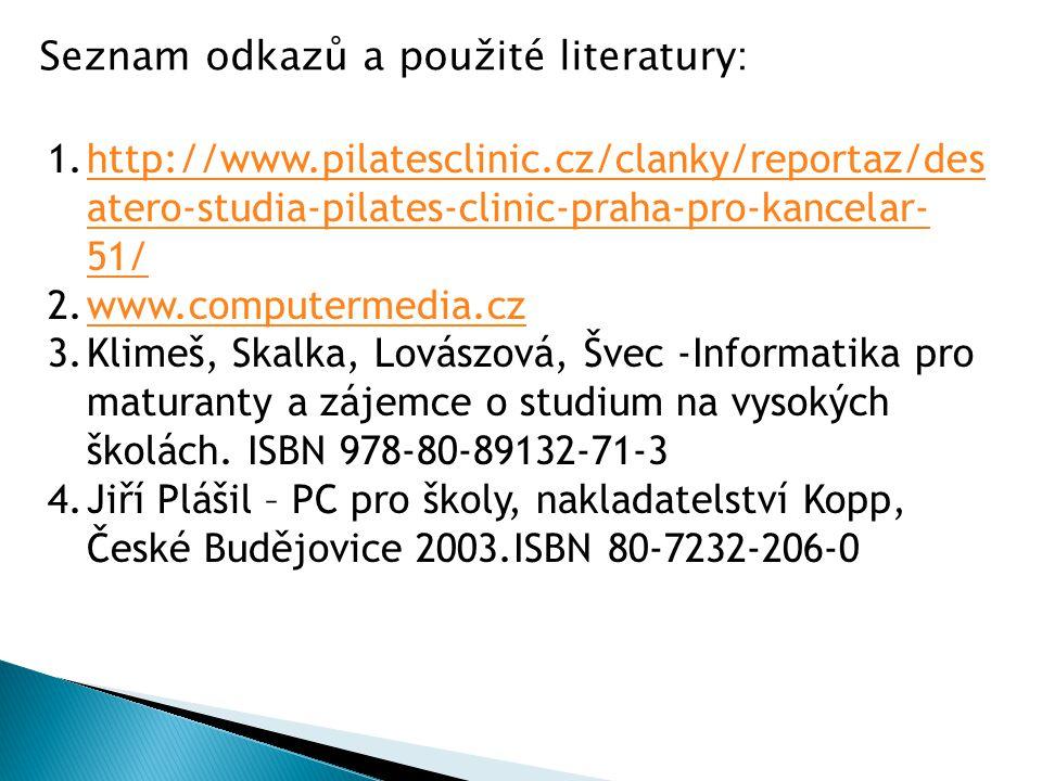 1.http://www.pilatesclinic.cz/clanky/reportaz/des atero-studia-pilates-clinic-praha-pro-kancelar- 51/http://www.pilatesclinic.cz/clanky/reportaz/des a