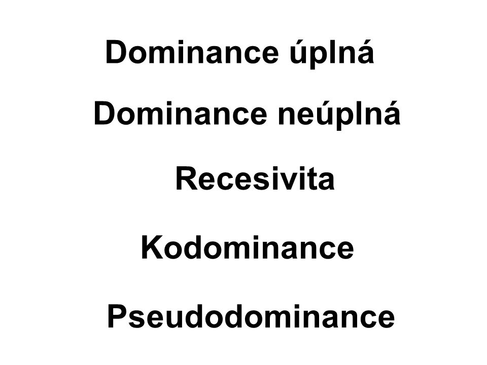 • Kolik různých gamet (početně) tvoří jedinci uvedených genotypů? • DdRRBbnn • DdrrKkUUNnYy