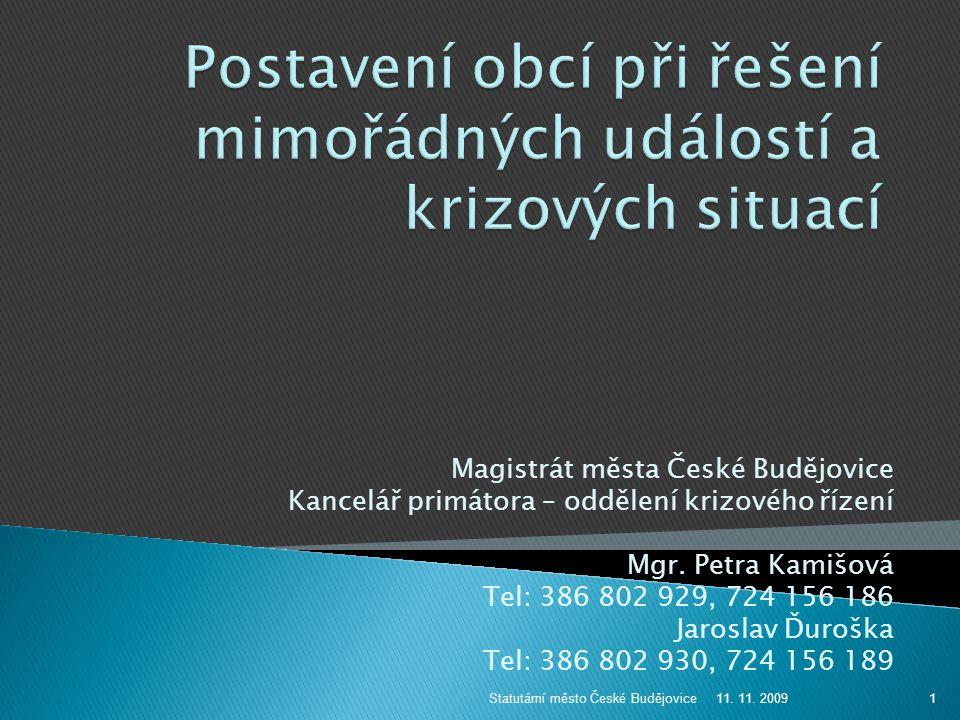  Řešení pandemické situace na území kraje má na starosti Krajská hygienická stanice Jihočeského kraje se sídlem v Č.