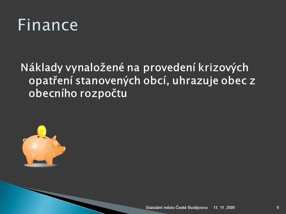 11. 11. 2009Statutární město České Budějovice10