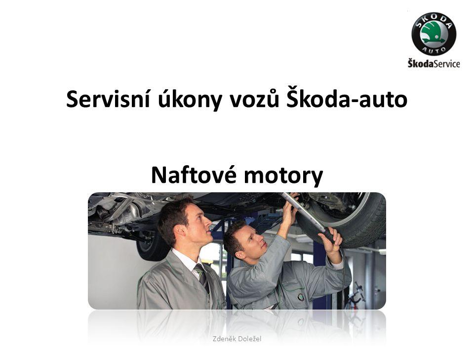 Pohledová kontrola motoru a dílů v motorovém prostoru na netěsnost a poškození • Kontrola motoru a dílů v motorovém prostoru na netěsnost a poškození (shora i zespoda vozidla).