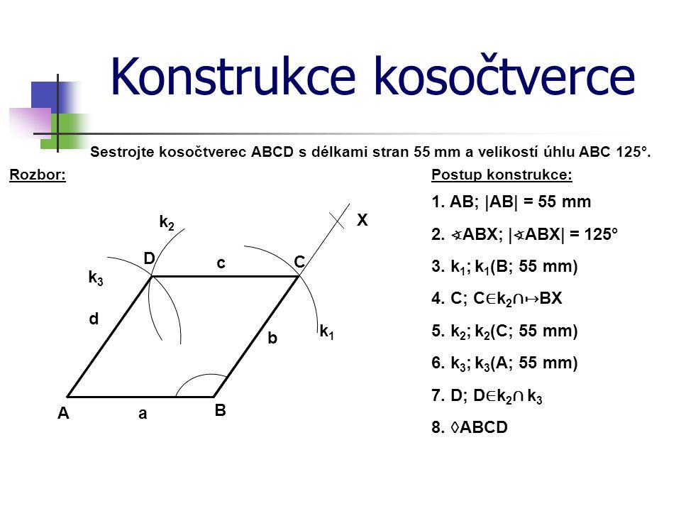 Konstrukce kosočtverce Postup konstrukce:Rozbor: Sestrojte kosočtverec ABCD s délkami stran 55 mm a velikostí úhlu ABC 125°. 1. AB; |AB| = 55 mm 2. ∢