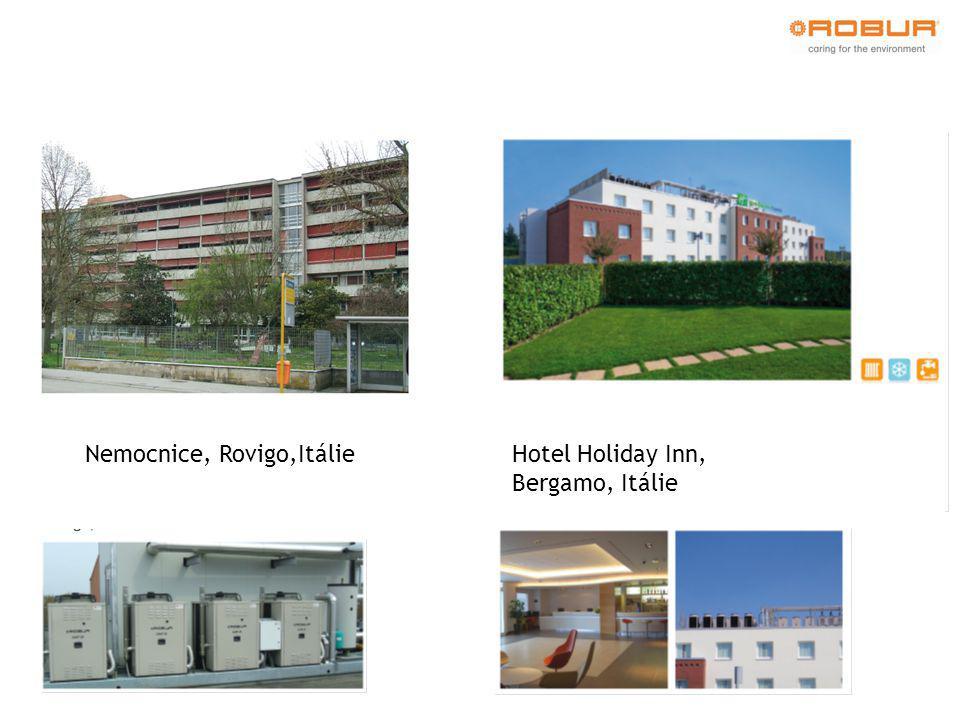 Nemocnice, Rovigo,ItálieHotel Holiday Inn, Bergamo, Itálie