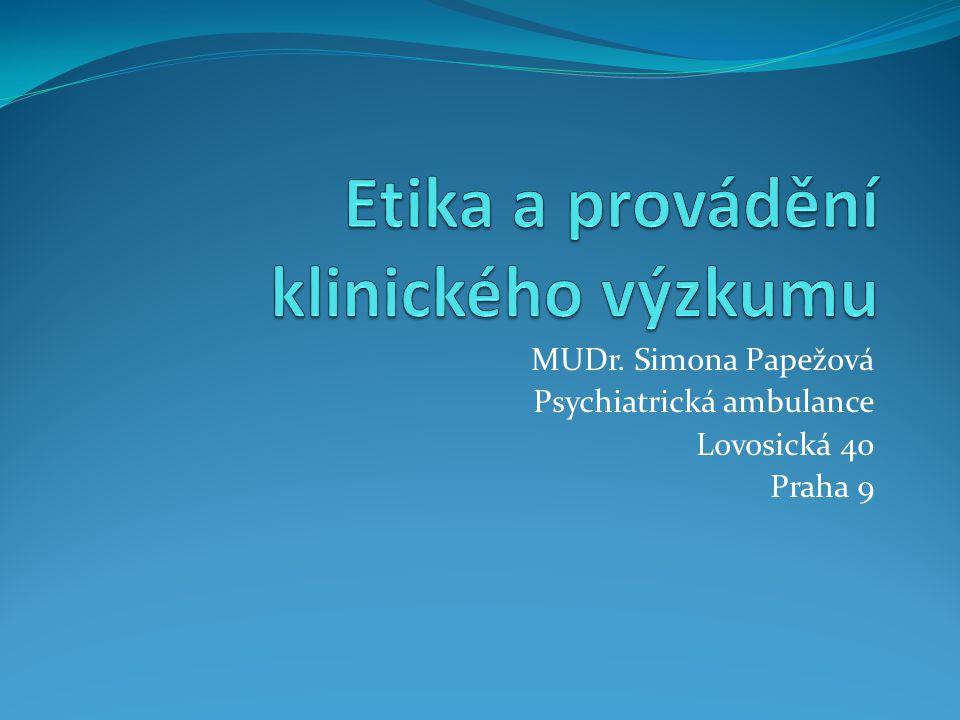 MUDr. Simona Papežová Psychiatrická ambulance Lovosická 40 Praha 9