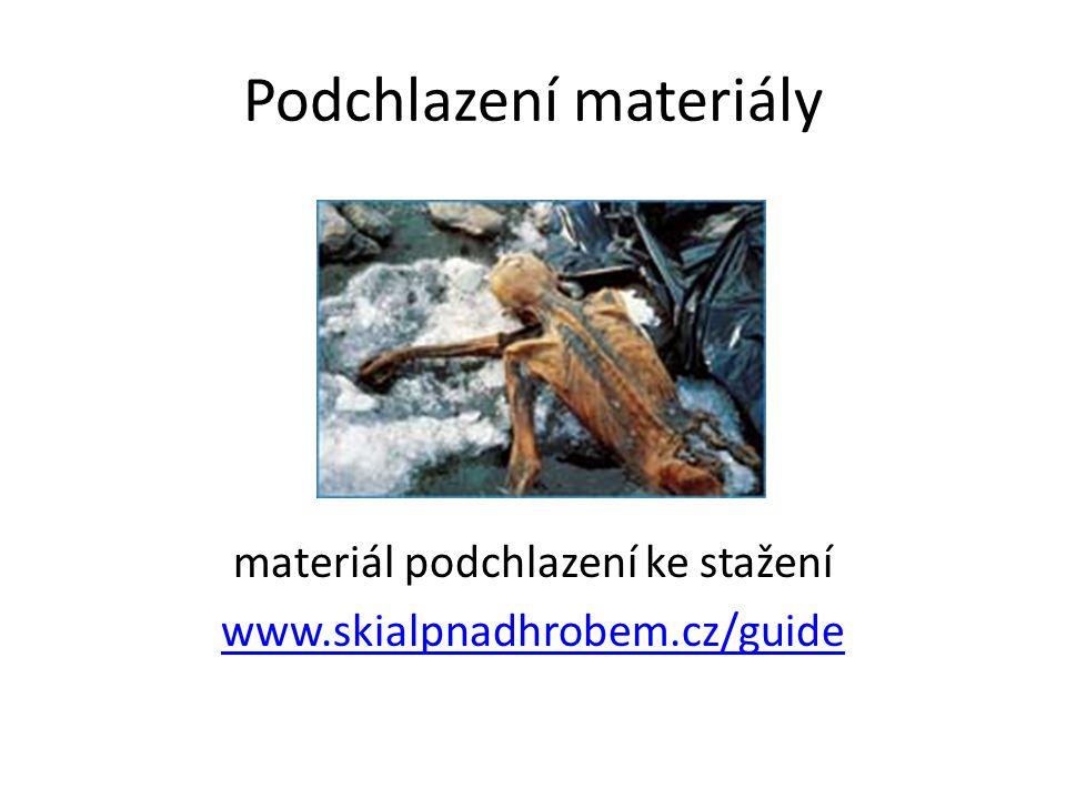 Podchlazení materiály materiál podchlazení ke stažení www.skialpnadhrobem.cz/guide