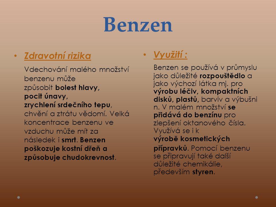 Benzen • Využití : Benzen se používá v průmyslu jako důležité rozpouštědlo a jako výchozí látka mj.