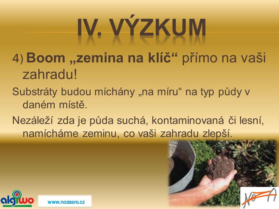 """4) Boom """"zemina na klíč"""" přímo na vaši zahradu! Substráty budou míchány """"na míru"""" na typ půdy v daném místě. Nezáleží zda je půda suchá, kontaminovaná"""