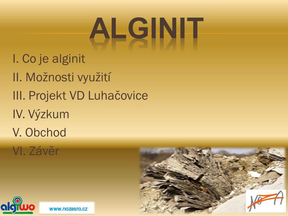 I. Co je alginit II. Možnosti využití III. Projekt VD Luhačovice IV. Výzkum V. Obchod VI. Závěr www.nozasro.cz www.nozasro.cz