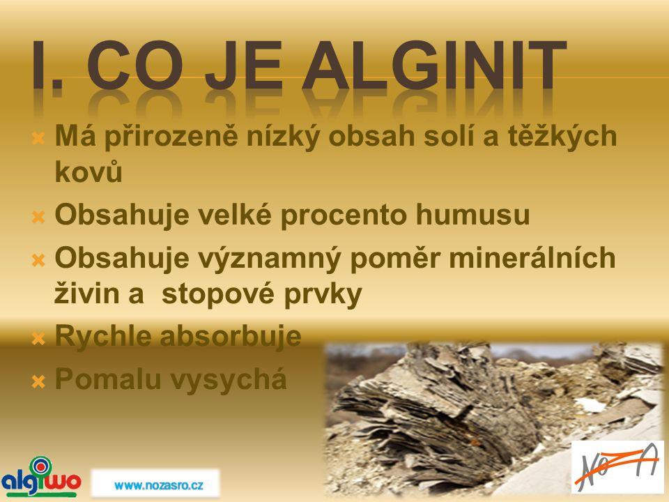  Má přirozeně nízký obsah solí a těžkých kovů  Obsahuje velké procento humusu  Obsahuje významný poměr minerálních živin a stopové prvky  Rychle a