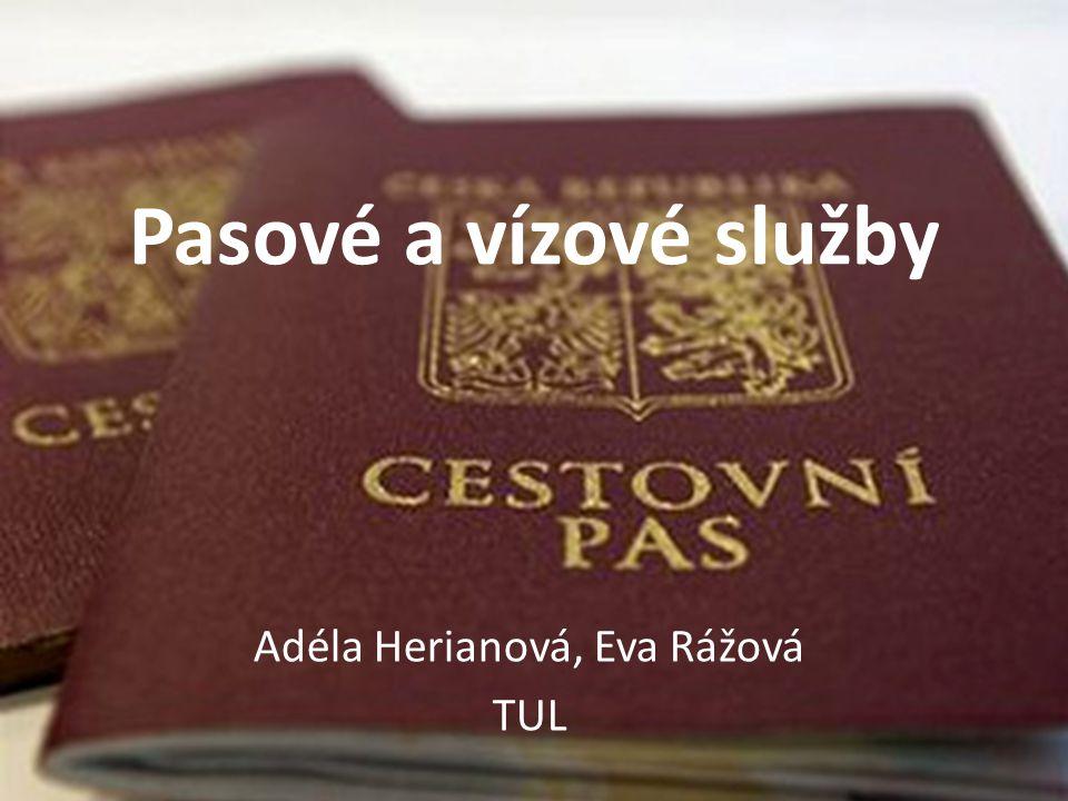 Pasové a vízové služby Adéla Herianová, Eva Rážová TUL