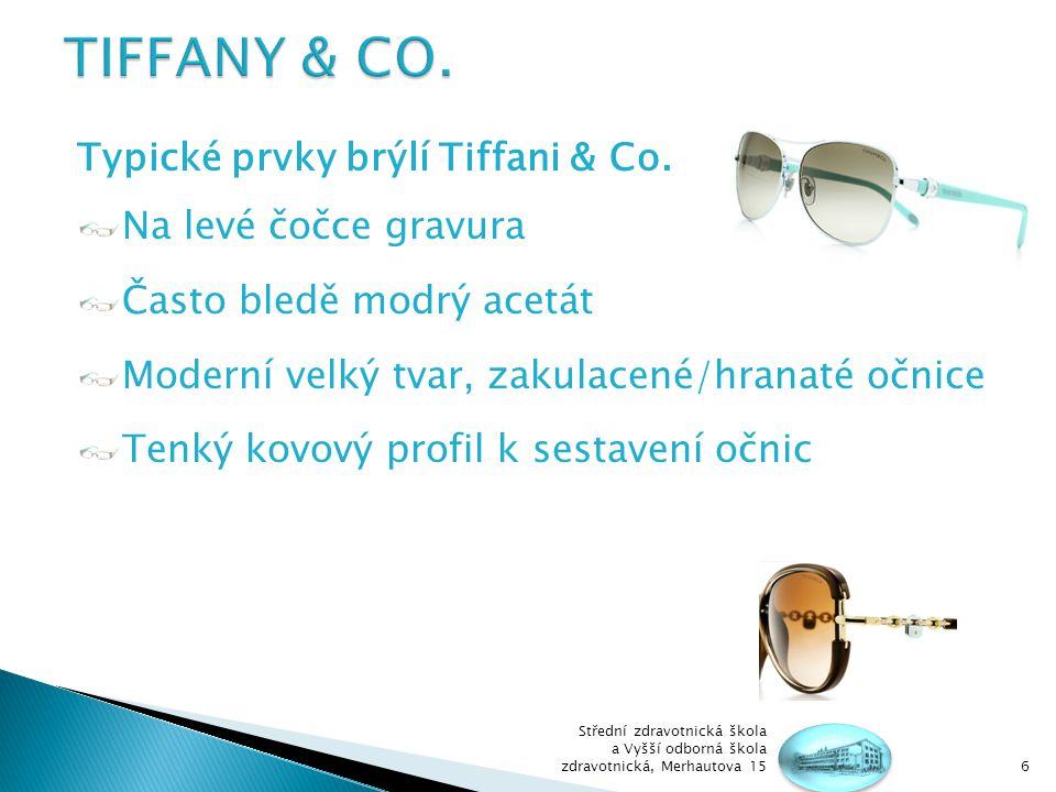 Typické prvky brýlí Tiffani & Co.
