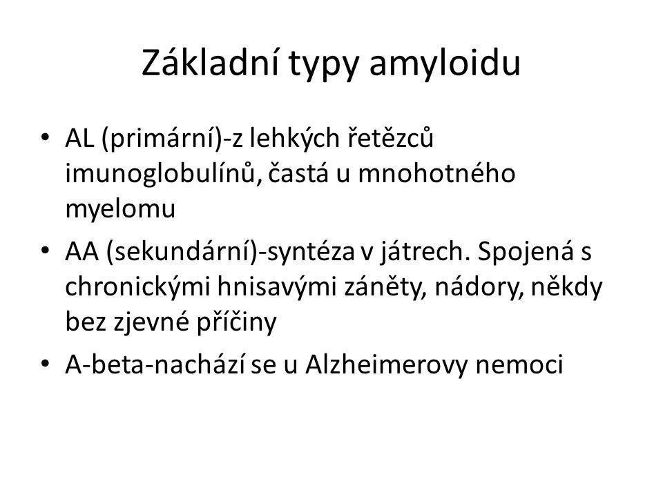 Základní typy amyloidu • AL (primární)-z lehkých řetězců imunoglobulínů, častá u mnohotného myelomu • AA (sekundární)-syntéza v játrech. Spojená s chr