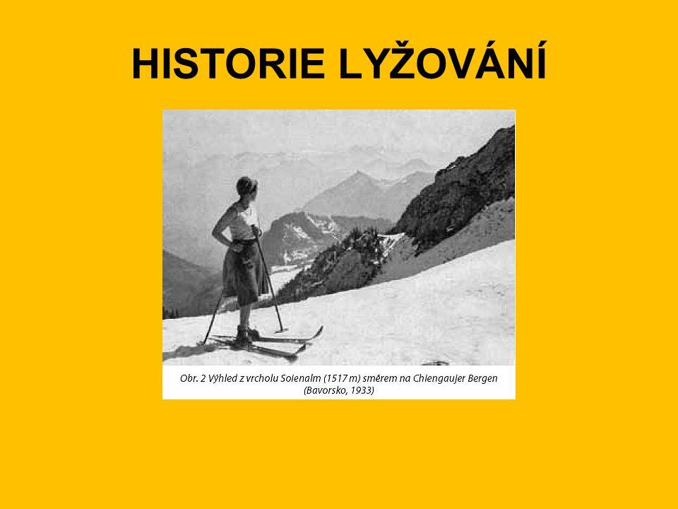 HISTORIE LYŽOVÁNÍ-ve světě •Lyže vznikly již pravděpodobně ve střední době kamenné, tj.