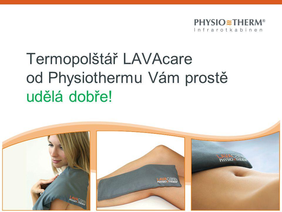 Termopolštář LAVAcare od Physiothermu Vám prostě udělá dobře!