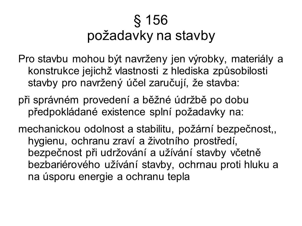 § 160 Provádění staveb § 160 odst.