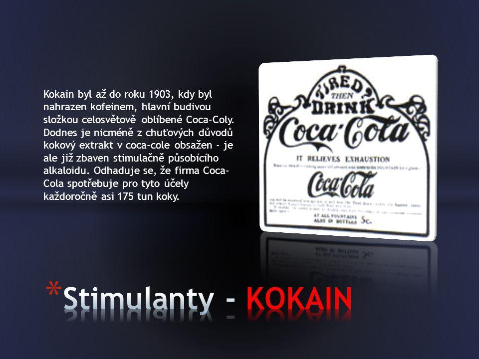 Kokain byl až do roku 1903, kdy byl nahrazen kofeinem, hlavní budivou složkou celosvětově oblíbené Coca-Coly. Dodnes je nicméně z chuťových důvodů kok