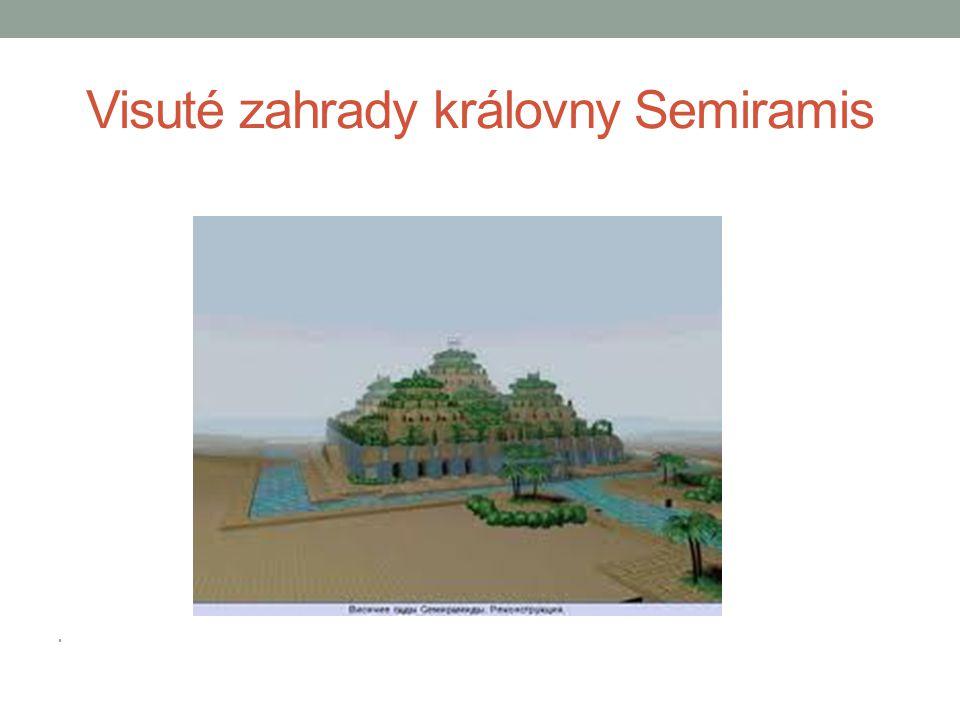 Visuté zahrady královny Semiramis •