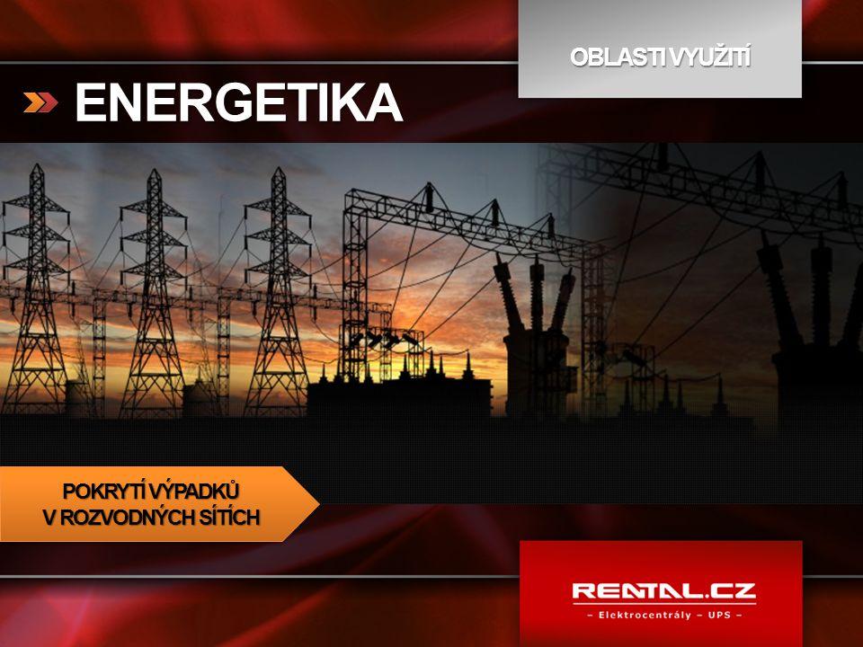 ENERGETIKA POKRYTÍ VÝPADKŮ V ROZVODNÝCH SÍTÍCH