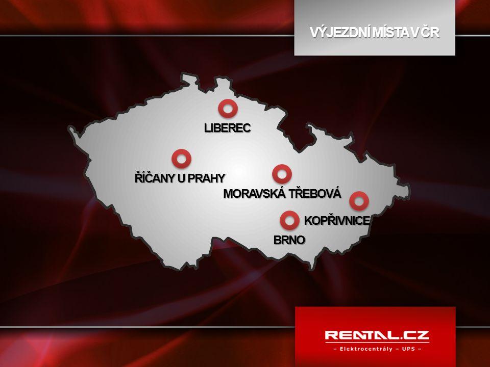 VÝJEZDNÍ MÍSTA V ČR ŘÍČANY U PRAHY LIBEREC MORAVSKÁ TŘEBOVÁ KOPŘIVNICE BRNO