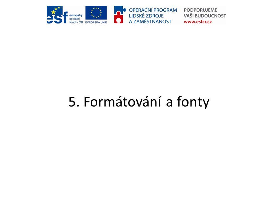 5. Formátování a fonty