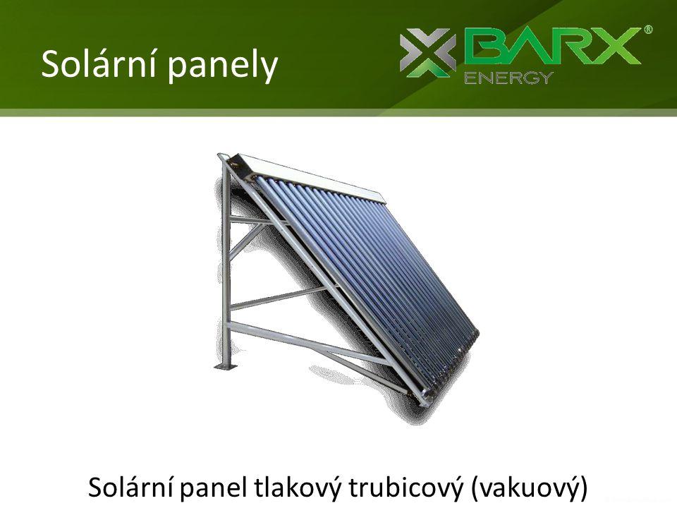 Solární panely Solární panel tlakový trubicový (vakuový)