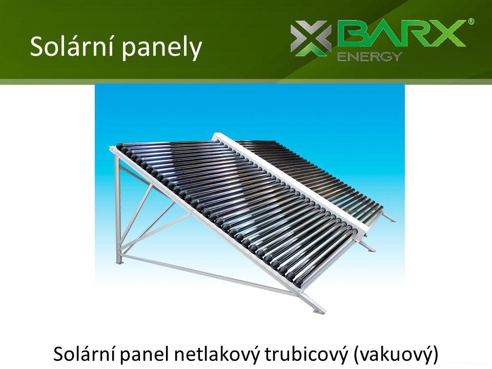 Solární panely Solární panel netlakový trubicový (vakuový)