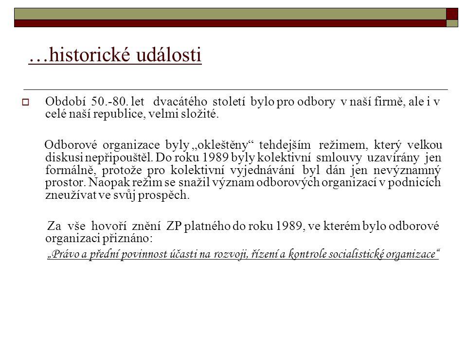 …historické události  Období 50.-80.