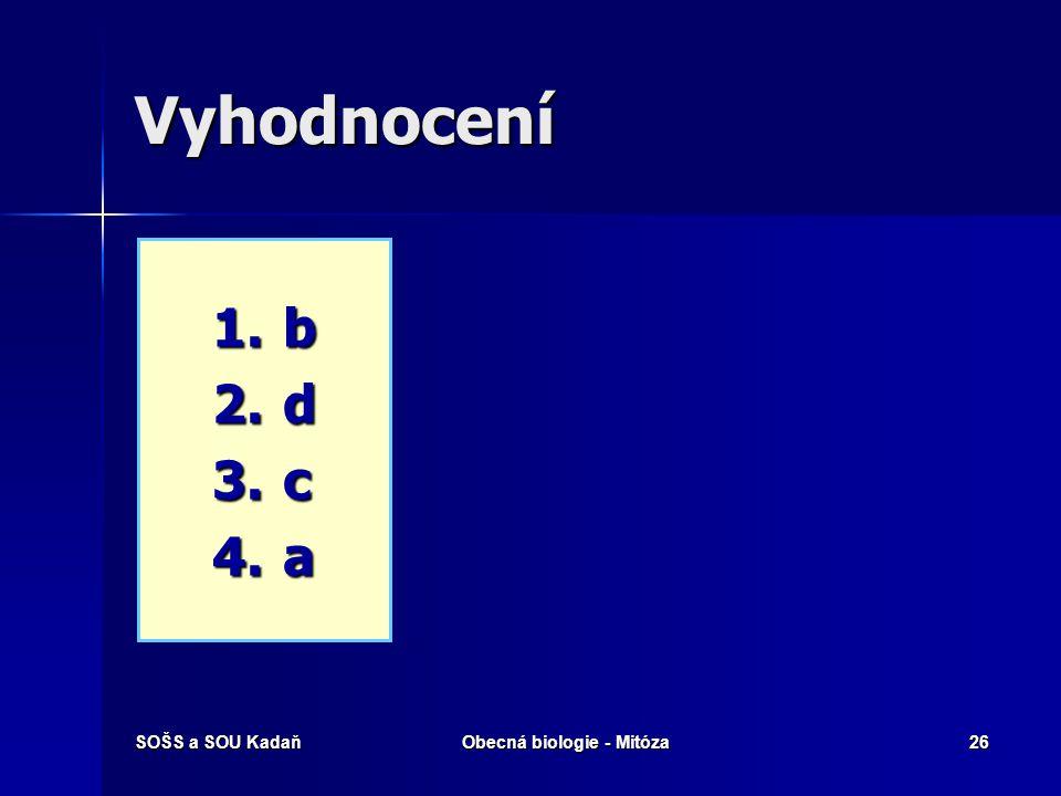 SOŠS a SOU KadaňObecná biologie - Mitóza27 Opakování  Vysvětlete pojmy haploidní a diploidní.