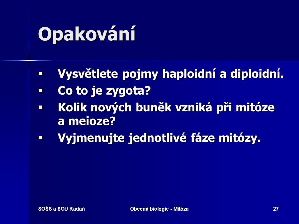 SOŠS a SOU KadaňObecná biologie - Mitóza28 Použité zdroje  http://www.cellsalive.com/mitosis.htm http://www.cellsalive.com/mitosis.htm  http://cs.wikipedia.org/wiki/Mit%C3% B3za http://cs.wikipedia.org/wiki/Mit%C3% B3za http://cs.wikipedia.org/wiki/Mit%C3% B3za  Kubišta V.: Obecná biologie.