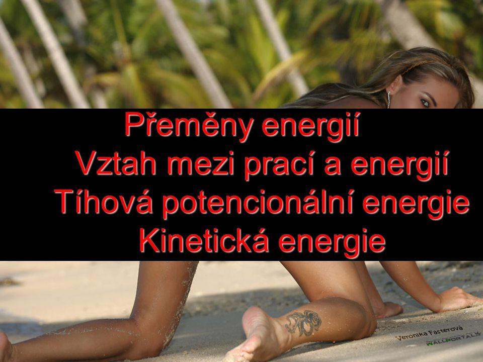 •Při volném pádu se gravitační potenciální energie mění na kinetickou energii tělesa.
