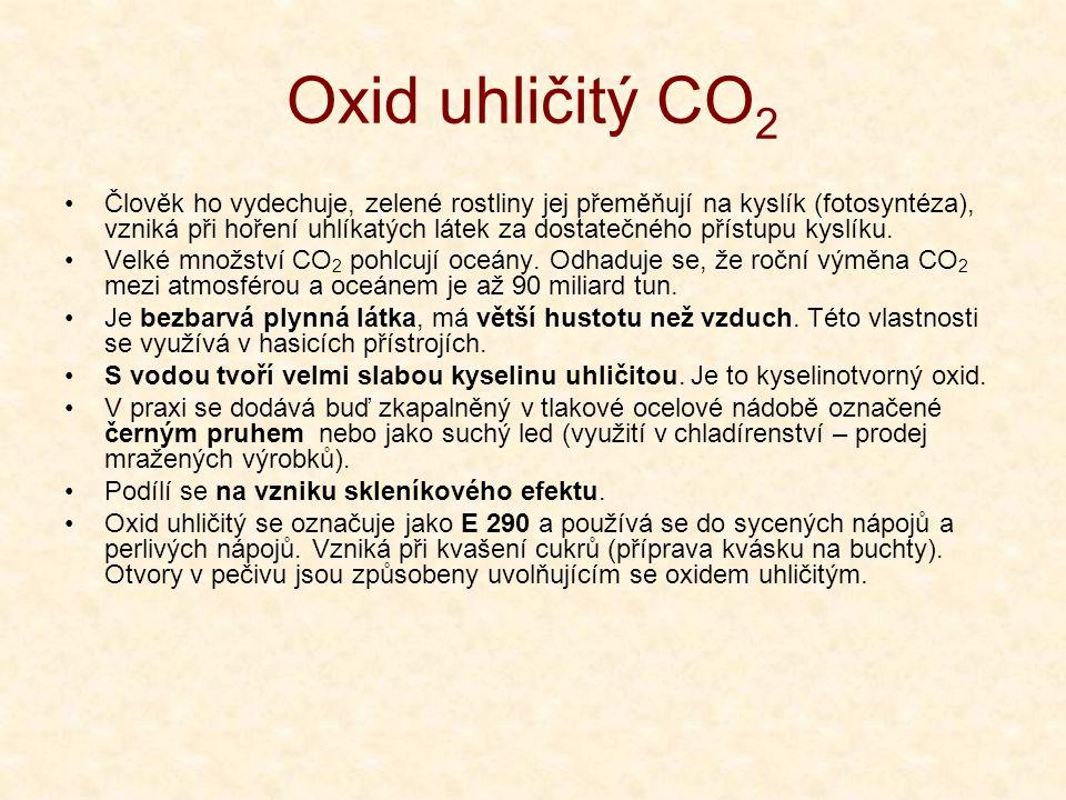 Oxid uhličitý CO 2 •Člověk ho vydechuje, zelené rostliny jej přeměňují na kyslík (fotosyntéza), vzniká při hoření uhlíkatých látek za dostatečného přístupu kyslíku.